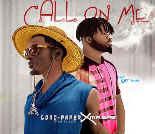 Call On Mee 500x431 - Lord Paper x Mr. Eazi - Call On Me (Prod. by Paq)