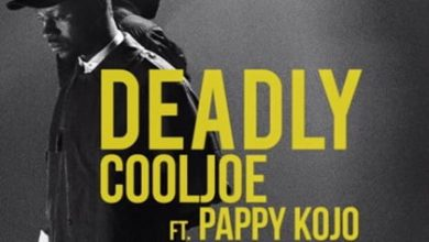 Photo of Cool Joe ft Pappy Kojo – Deadly