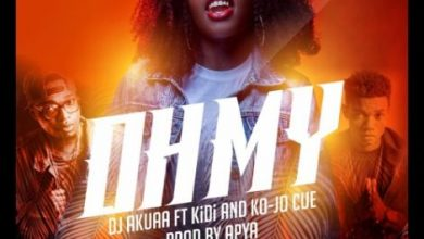 Photo of Dj Akuaa ft KiDi & Ko-Jo Cue – Oh My (Prod. by Apya)