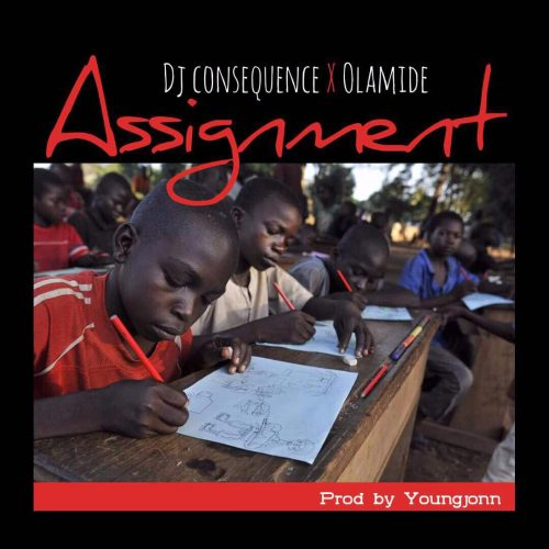 DJ Consequence 500x500 - DJ Consequence feat. Olamide - Assignment