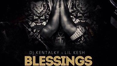 Photo of DJ Kentalky ft Lil Kesh – Blessings (Prod by Young John)