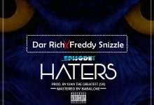 Photo of Dar Rich x Freddy Snizzle – Haters (Prod. Ivan The Great)