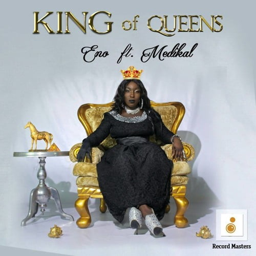 Eno ft Medikal King of Queens Prod by Cabum www dcleakers com  mp3 image - Eno ft Medikal - King of Queens (Prod.by Cabum)