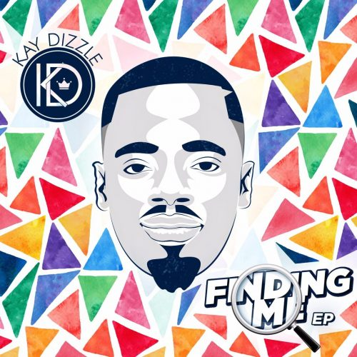 "Kay Dizzle 2 500x500 - Kay Dizzle finally steps out with ""Finding Me"" EP - drops November 29th"