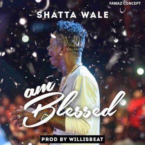 am blessed 500x500 - Shatta Wale - Am Blessed (Prod. by Willisbeatz)