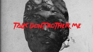 Photo of E.L – Talk Don't Bother Me