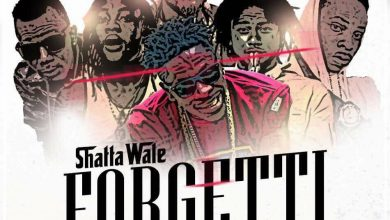 forgetti 390x220 - Shatta Wale ft Joint 77, Addi Self , Pope Skinny, Captan & Natty Lee – Forgetti (Prod. by Willisbeat)