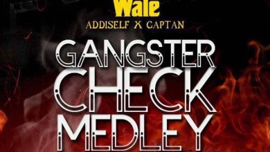 Photo of Shatta Wale ft Addi Self & Captan – Gangster Check Medley