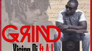 Photo of Vision DJ ft A.I. – Grind (Prod. by Kuvie)