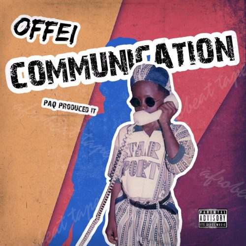 image1 12 500x500 - Offei - Communication (Prod. by Paq)