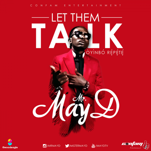 masy d 500x500 - May D - Let Them Talk (Oyinbo Repete)