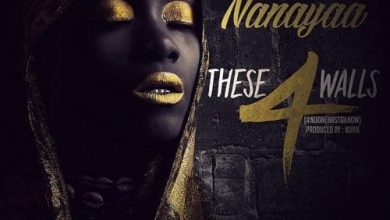 Photo of NanaYaa – These 4 Walls #NoOneHasToKnow (Prod By Kuvie)