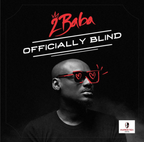 officially blind 500x494 - 2Baba - Officially Blind
