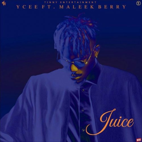 ycee juice 500x500 - YCee feat Maleek Berry – Juice
