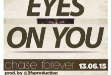 Chase forever eyes on me 220x150 - Chase Forever - Eyes On Me (Prod. by 3fs Production)