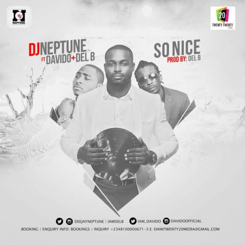 DJ Neptune So Nice 500x500 - Dj Neptune ft Davido & Del'B - So Nice (Prod. by Del B)