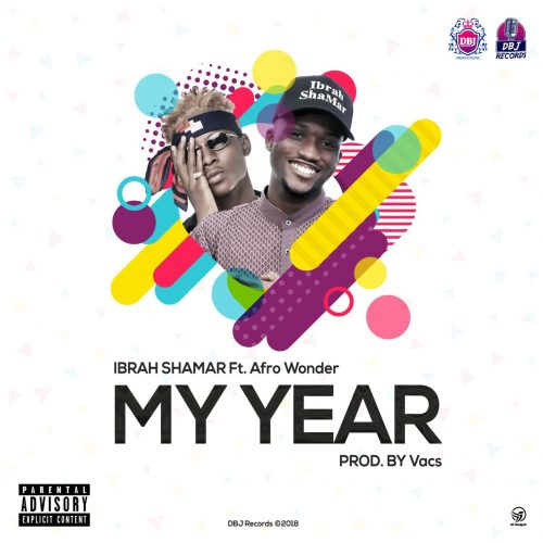 IMG 20171230 200206 394 500x500 - Ibrah Shamar ft Afro Wonder - My Year (Prod. by Vacs)
