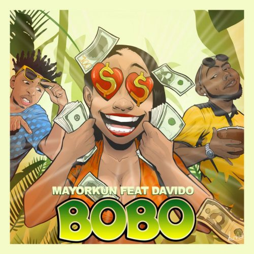 bobo 500x500 - Mayorkun ft. Davido – Bobo (Prod. by Killertunes)