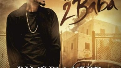 in love and ashes 390x220 - 2Baba - In Love And Ashes (Prod. Kelly Hansome)