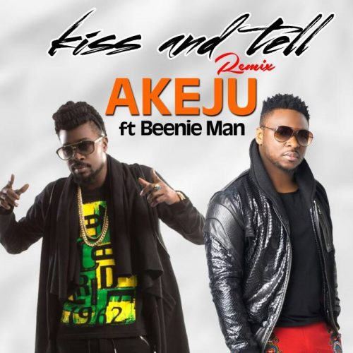 akeju Kiss and Tell remix cover 500x500 - Akeju feat. Beenie Man - Kiss & Tell (Remix)