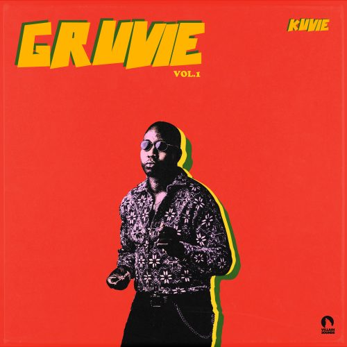 Copy of Gruvie 1 500x500 - Kuvie ft Kwesi Arthur , B4Bonah & Spacely  - Don't Stop The Music