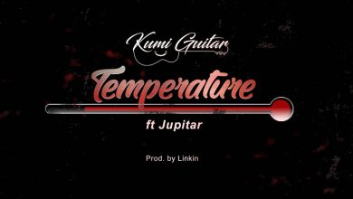 Photo of Kumi Guitar ft Jupitar – Temperature (Prod. by Linkin Beatz)