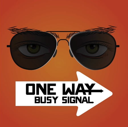Busy Signal One Way - Busy Signal - One Way