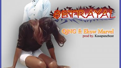 Untitled 2 copy 390x220 - QiNG ft Ekow Marvel - Betrayal (Prod. by Kasapanebeat)