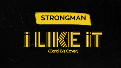 Strongman I Like That Cover 390x220 - Strongman - I Like It (Mixed by KCee)