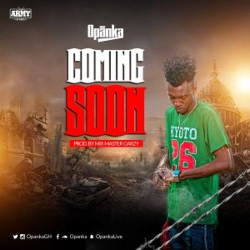 Opanka coming soon - Opanka - Coming Soon (Prod. by Masta Garzy)