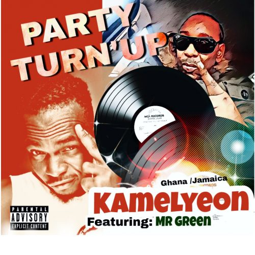 Kamelyeon party turn 500x500 - Kamelyeon feat. Mr. Green - Party Turn Up