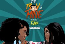 Wendy Shay The Boy Is Mine Feat. Eno Prod. by MOG 220x150 - Wendy Shay Feat. Eno - The Boy Is Mine  (Prod. by MOG)
