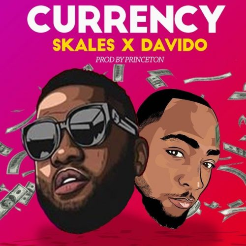Skales Currency 500x500 - Skales feat. Davido - Currency (Prod. by Princeton)