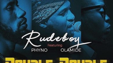 Photo of Rudeboy feat. Phyno & Olamide – Double Double