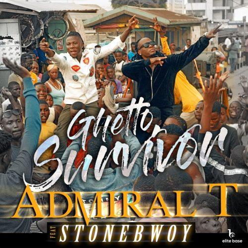 Admiral T Stonebwoy 500x500 - Admiral T feat. Stonebwoy - Ghetto Survivor
