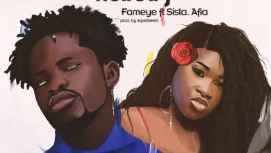 Photo of Fameye feat. Sista Afia – Nobody (Prod. by LiquidBeatz)