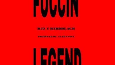 Photo of RJZ & Kiddblack – Fuccin' Legend ( Prod. by Altranova )