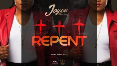 Joyce Blessing Repent art 390x220 - Joyce Blessing - Repent (Prod by Danny Beatz)