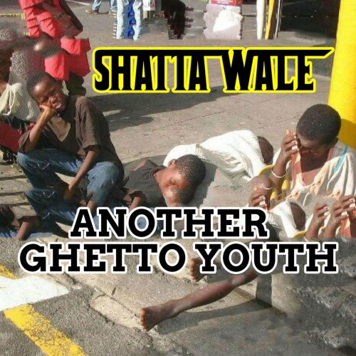 Shatta WAle ghetto 500x500 - Shatta Wale - Another Ghetto Youth