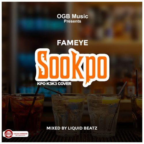 fameye soo 500x500 - Fameye - Sookpo (Kpoo K3K3 Cover)