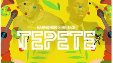 Photo of Harmonize ft. Mr. Eazi – Tepete (Prod. by Chopsticx)