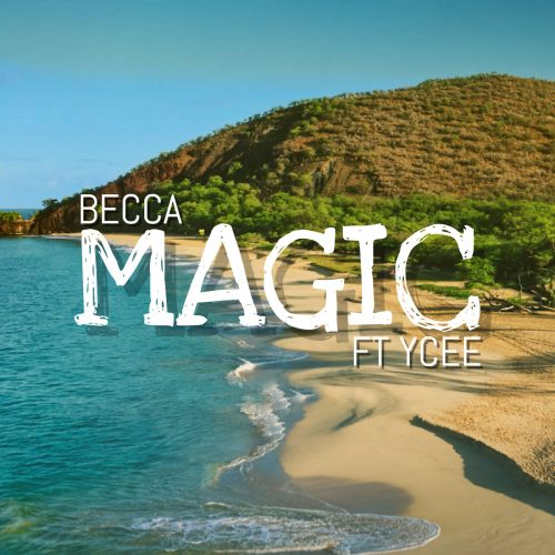 becca ycee 500x500 - Becca feat. YCee - Magic (Prod. by Adey)
