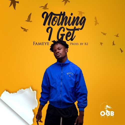 Fameye New 500x500 - Fameye - Nothing I Get (Sax Version) (Prod. by Mizter Okyere)
