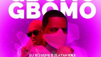Gbomo 390x220 - DJ Xclusive x Zlatan - Gbomo Gbomo (Prod. by Rexxie)