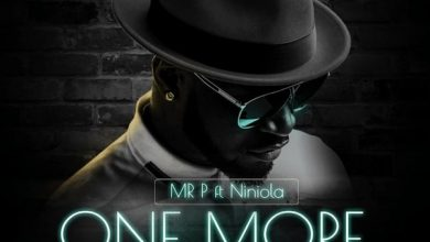 Photo of Mr P ft. Niniola – One More Night