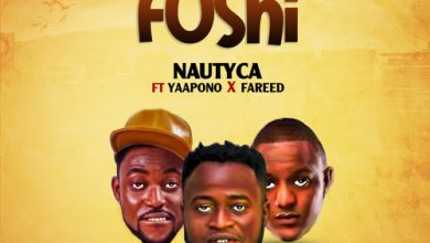 Photo of Nautyca ft. Yaa Pono & Fareed – Fushi (Prod. by PossiGee)