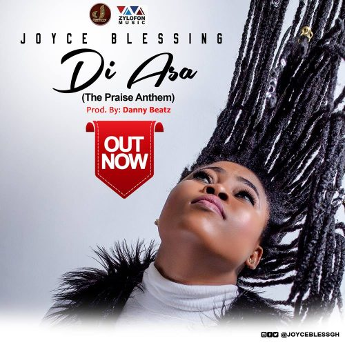 Joyce di asas 1 2 1 500x500 - Joyce Blessing - Di Asa (The Praise Anthem) (Prod. By Danny Beatz)