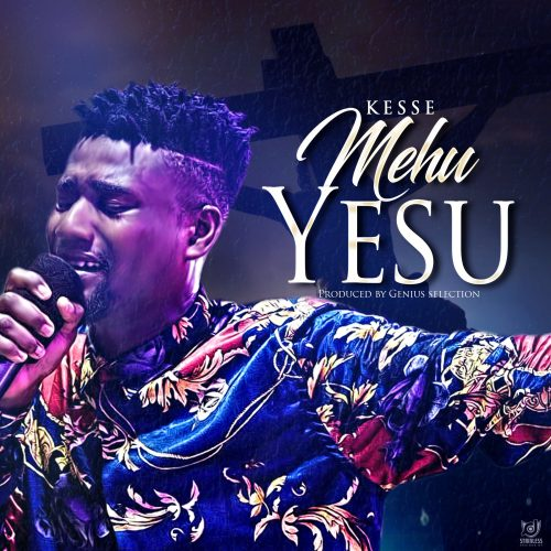 Kesse mehu 500x500 - Kesse - Mehu Yesu (Prod. by Genius Selection)