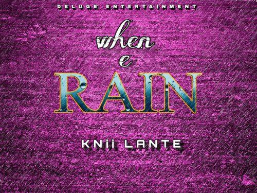 Knii Lante When e Rainartwork 500x375 - Knii Lante - When E Rain
