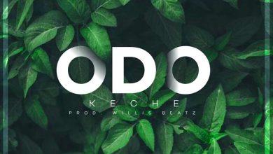 ODO ARTWORK 390x220 - Keche - Odo (Prod. by Willisbeatz)
